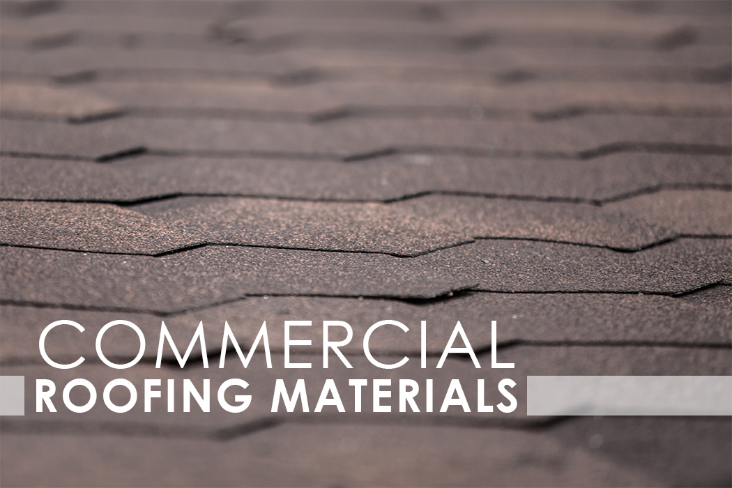 What Commercial Roofing Materials Are Out There