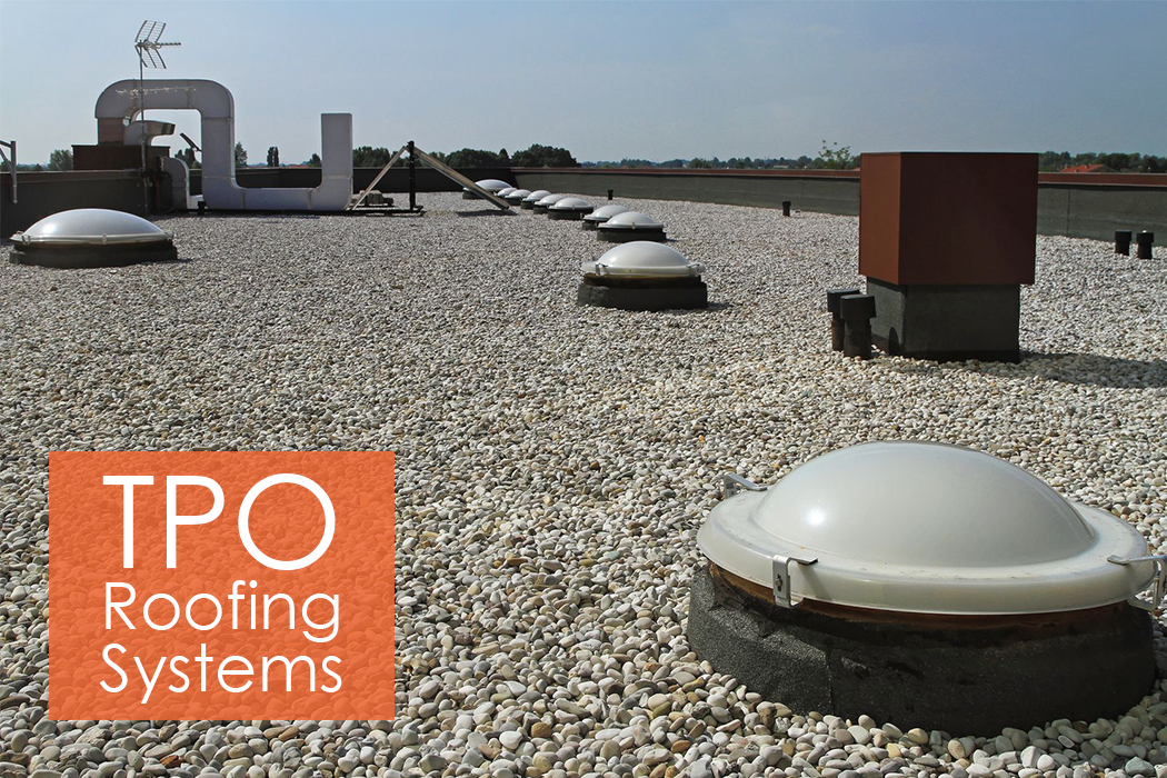 Tpo Roof Systems Energy Saving Amp Environmentally Safe