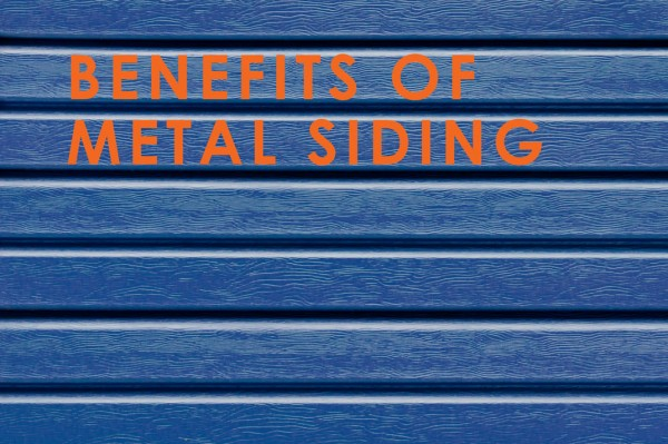 Benefits of Metal Siding